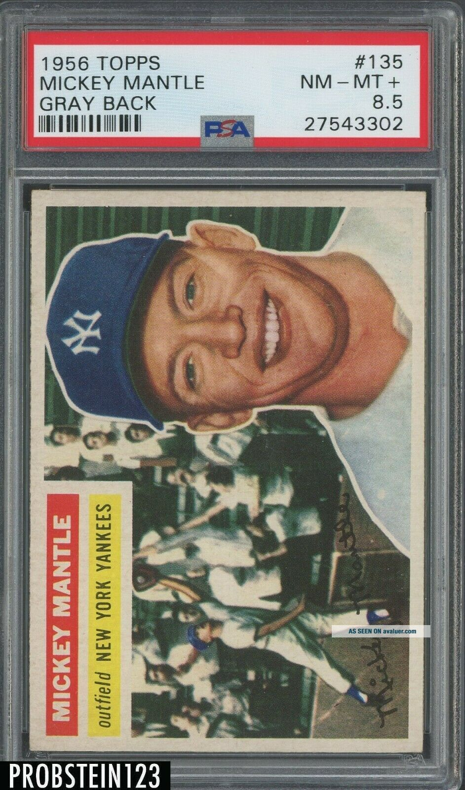 1956 Topps 135 Mickey Mantle Yankees HOF GRAY BACK PSA 8.  5 LOOKS UNDERGRADED